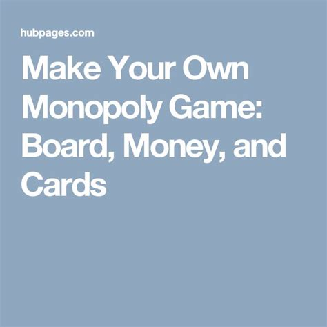 make your own monopoly cards the 25 best monopoly board ideas on make your