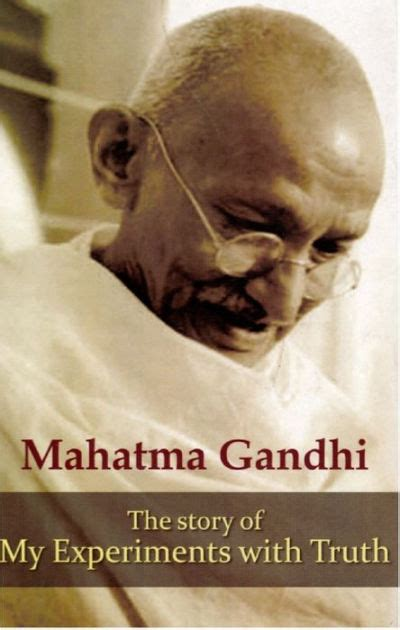 gandhi biography epub the story of my experiments with truth by mahatma gandhi