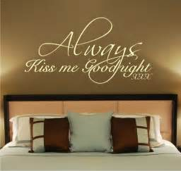 always kiss me goodnight wall stickers always kiss me goodnight vinyl wall decal