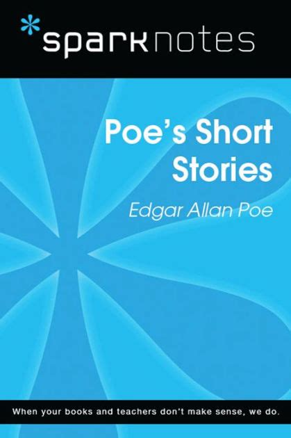 edgar allan poe biography cliff notes poe s short stories sparknotes literature guide series