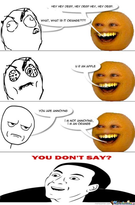Orange Meme - annoying orange by mixer meme center