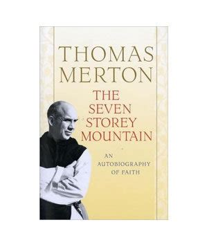 The Seven Storey Mountain By Thomas Merton 50 Great