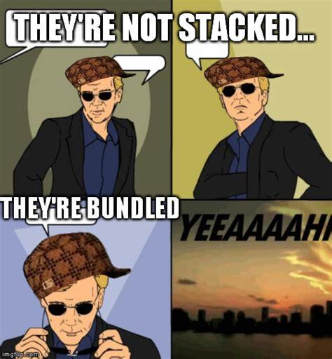 Csi Miami Meme Generator - image tagged in you had one job imgflip
