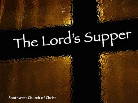 the meaning of the lord s supper may 17 2009 on vimeo