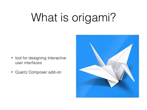 What Is Origamy - ios zagreb meetup 02 folding animations with origami
