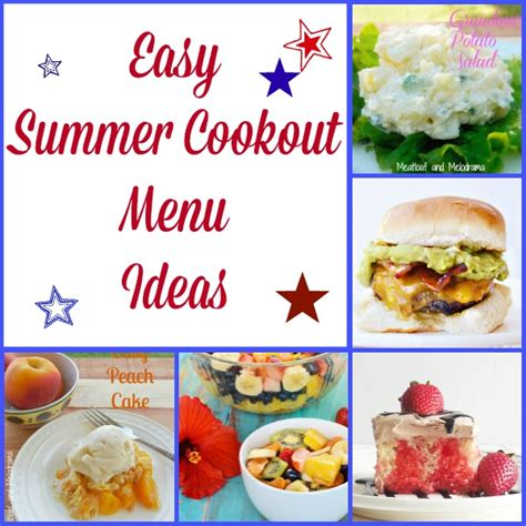 easy summer cookout menu ideas meatloaf and melodrama