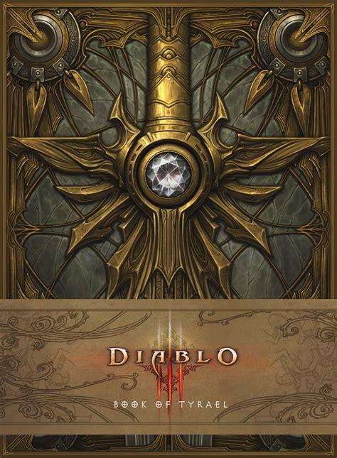 libro diablo iii book of diablo iii book of tyrael pre orders now available diablo iii