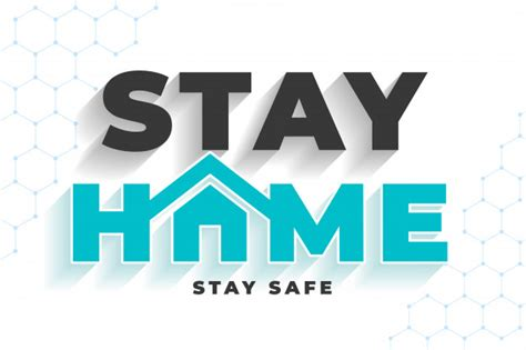 vector stay home stay safe message  virus protection