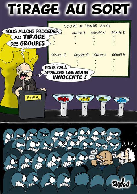 tirage au sort coupe du monde 2010 le bd de dadou