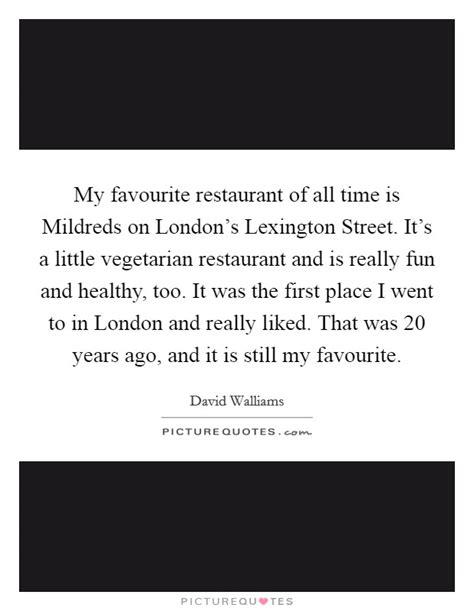 my first little place my favourite movies the notebook my favourite restaurant of all time is mildreds on