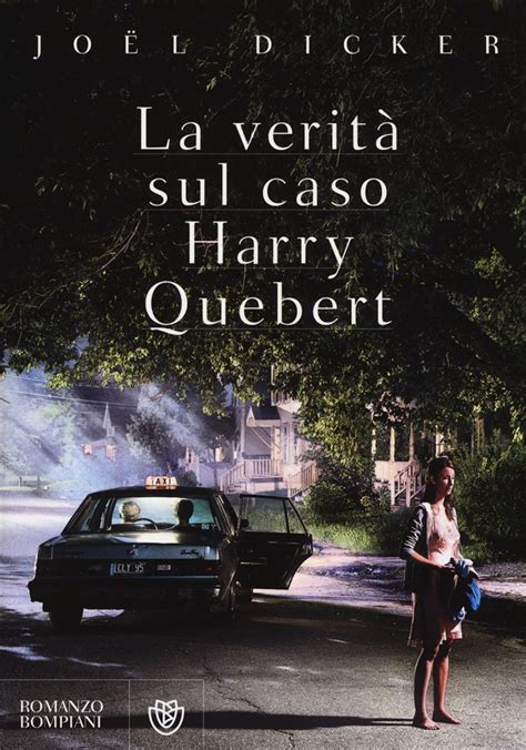 il caso harry quebert libro la verit 224 sul caso harry quebert di j lafeltrinelli