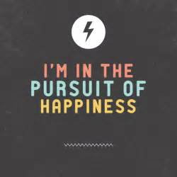 Pursuit of happiness quotes quotesgram