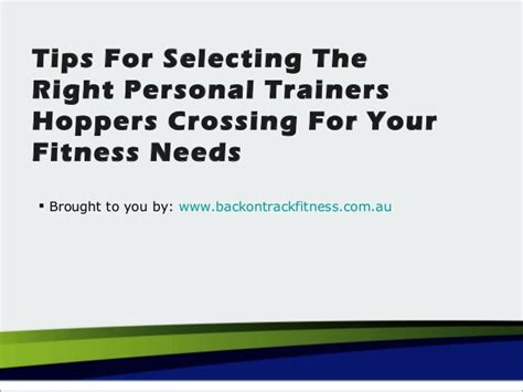 10 Tips For Choosing The Right Personal Trainer by Tips For Selecting The Right Personal Trainers Hoppers