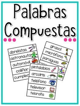 palabras compuestas para ninos en espanol palabras compuestas spanish compound words clase de