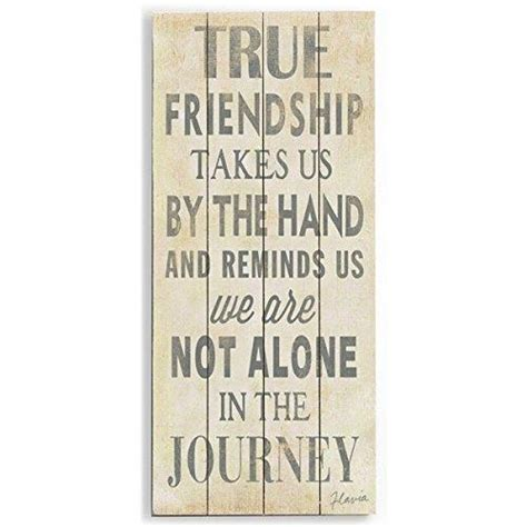 10 Signs Of A True Friend by True Friendship By Artist Flavia Weedn 10 Quot X 24 Quot Planked