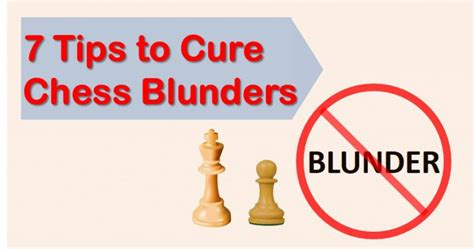 chess for parents tips to improve chess understanding books 10 tips to cure chess blunders