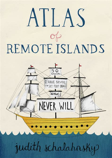 atlas of remote islands atlas of remote islands allison kerek illustration