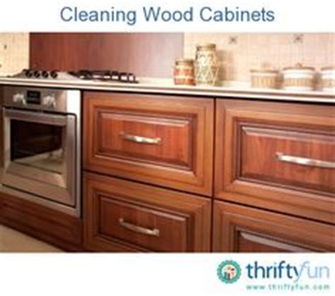 cleaning kitchen cabinets wood cleaning wood cabinets on pinterest wood cabinet cleaner