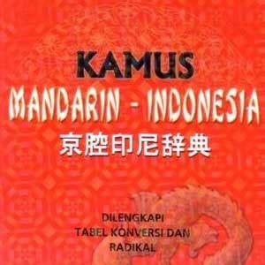 Kamus Besar Bahasa Mandarin bisnis kamus bahasa mandarin indonesia