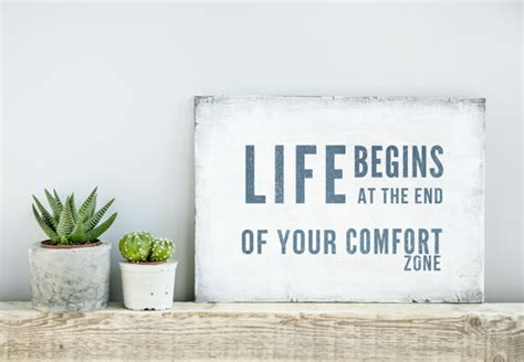 life begins when you step out of your comfort zone motivation how to find it for job seeking success