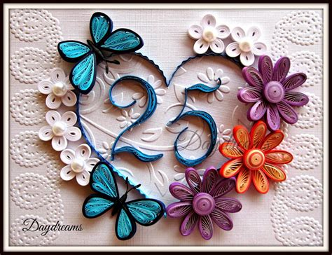 wedding anniversary quilling cards daydreams twenty fifth wedding anniversary quilled card