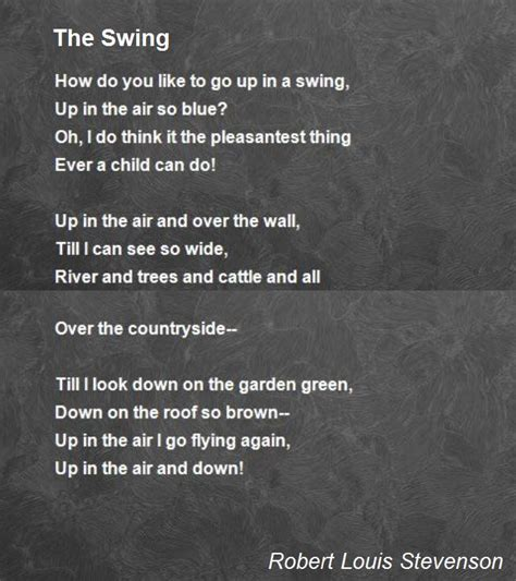 the swing poem by robert louis stevenson the poem you sent me was as fiery and vi by robert e