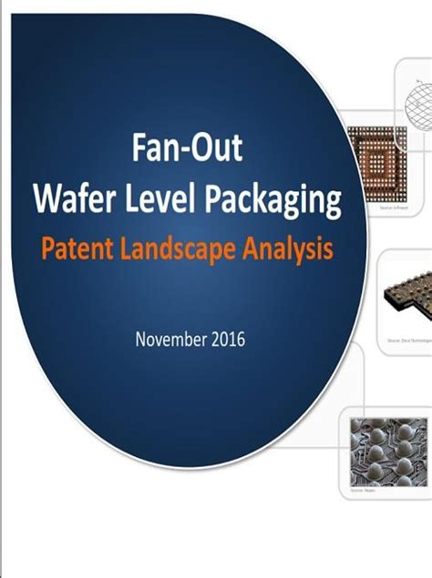 fan out wafer level packaging fan out wafer level packaging patent landscape