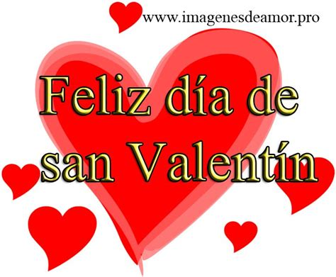imagenes q digan feliz dia de san valentin corazones de amor para el d 237 a san valent 237 n