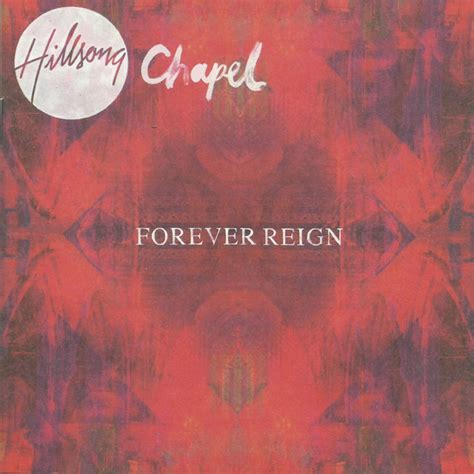 forever reign forever reign live a song by hillsong chapel on spotify