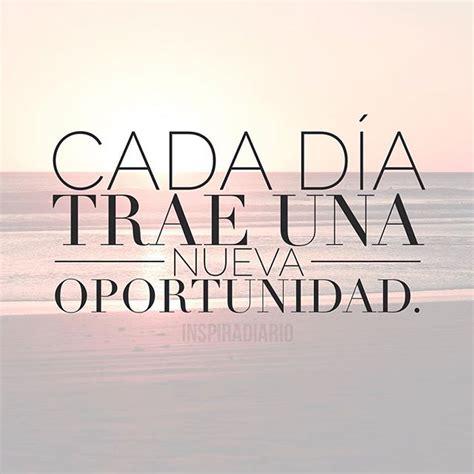 una nueva oportunidad spanish b01e01utgy cada d 237 a trae una nueva oportunidad plan de vida feliz plan de vida feliz frases