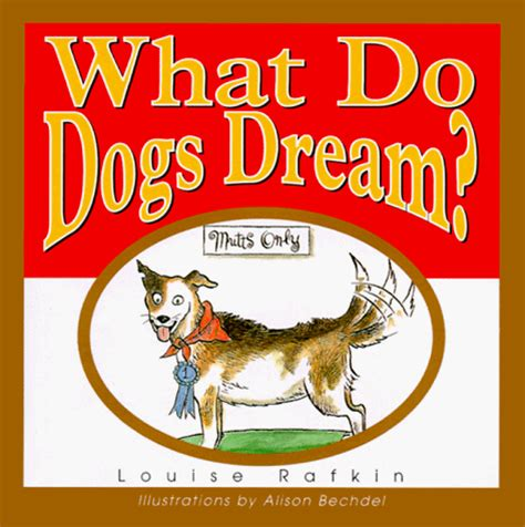do dogs dreams what do dogs louise rafkin used books from thrift books