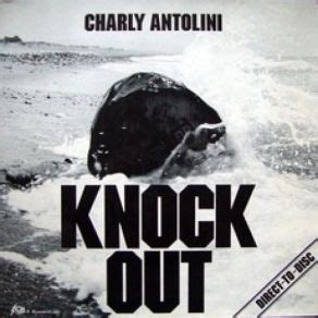knock out mp3 knock out charly antolini mp3 buy full tracklist