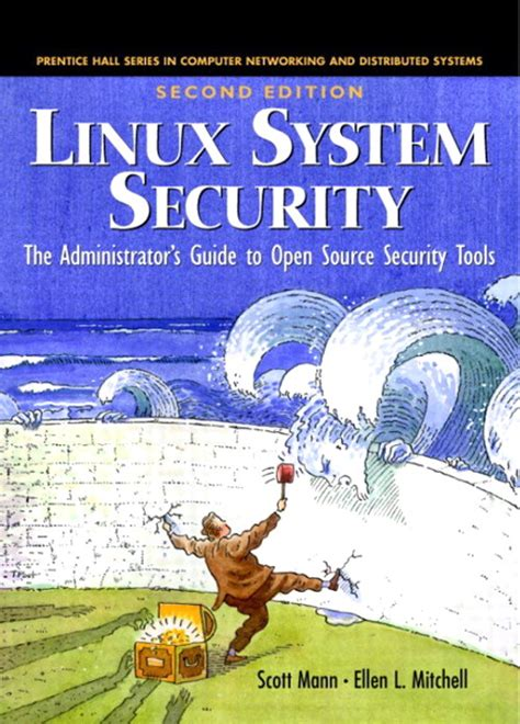 linux system security the administrator s guide to open