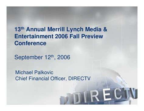 Mba Media And Entertainment Conference by Direc Tv The Directv Inc At Merrill Lynch