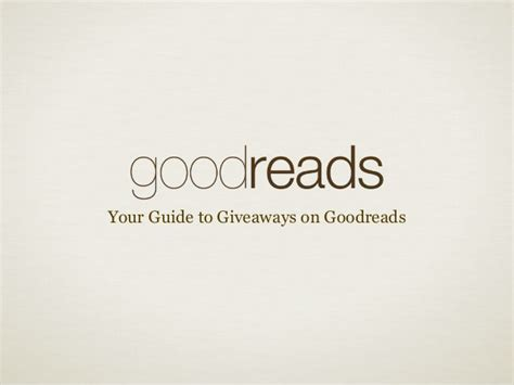 Goodreads Giveaways - your guide to giveaways on goodreads