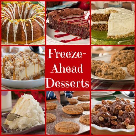 freeze ahead desserts make ahead holiday desserts