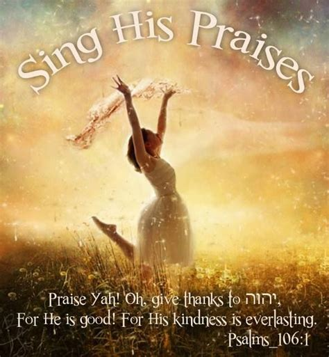 thank praise serve and obey the joys of piety books psalms 106 1 sing his praises