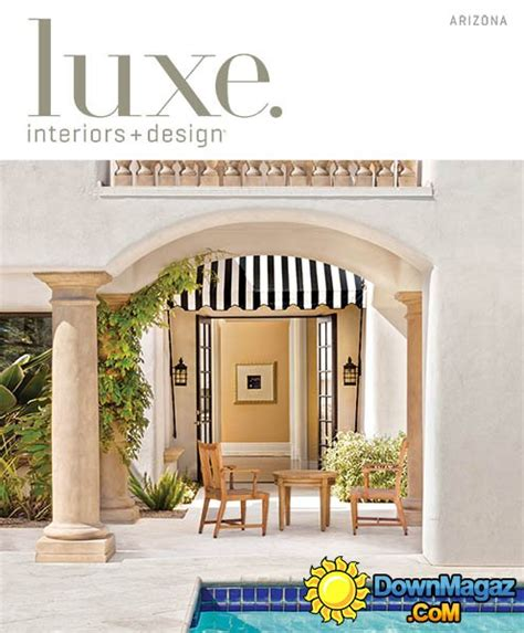 Arizona Home Design Magazines by Luxe Interior Design Magazine Arizona Edition Fall