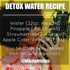 Detox Water For Healthy Hair by 1000 Ideas About Black Skin Care On Skin Care