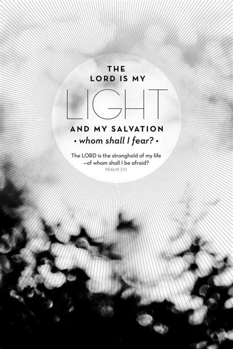 the lord is my light and my salvation the lord is my light and my salvation pictures photos