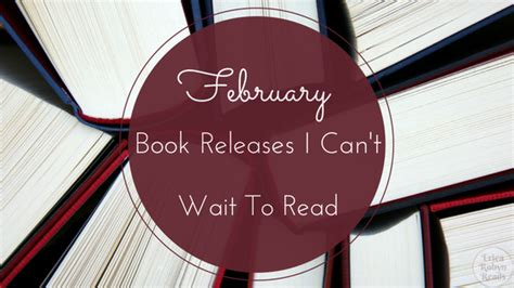 8 Books I Cant Wait To Read by Erica Robyn Reads 2 February Book Releases I Can T Wait
