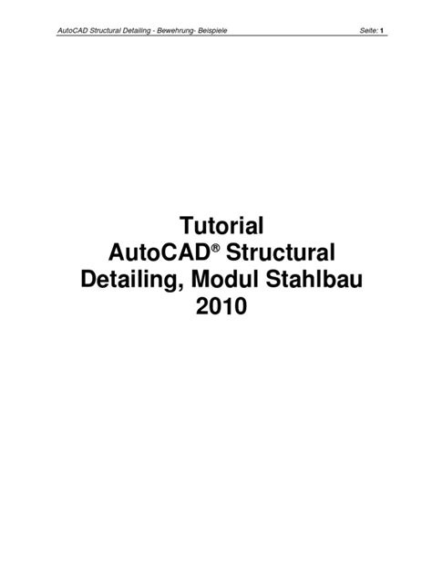 tutorial autocad structural detailing 2013 pdf autocad structural detailing 2010 bewehrung tutorial