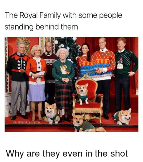 Royal Family Memes - the royal family with some people standing behind them ig