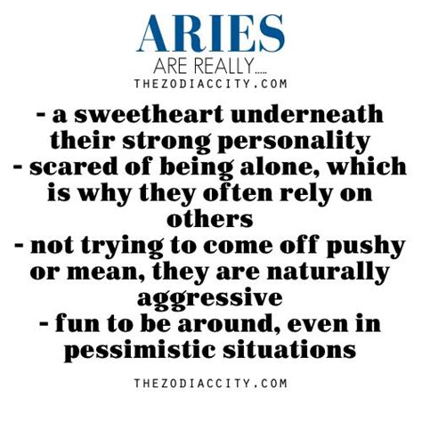 aries true enough except sometimes i really like being