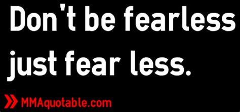 50 cent quotes on fear motivational quotes with pictures many mma ufc don t