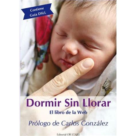 dormir sin lgrimas crianza natural productos sueo infantil