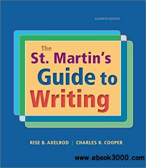 the ã s guide to the writing an memoir for prose writers books the st martin s guide to writing 11th edition free