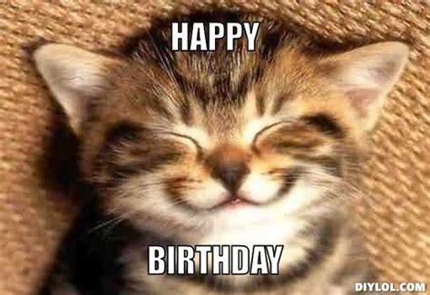 Birthday Cat Memes - happy birthday meme 760 best funny birthday memes