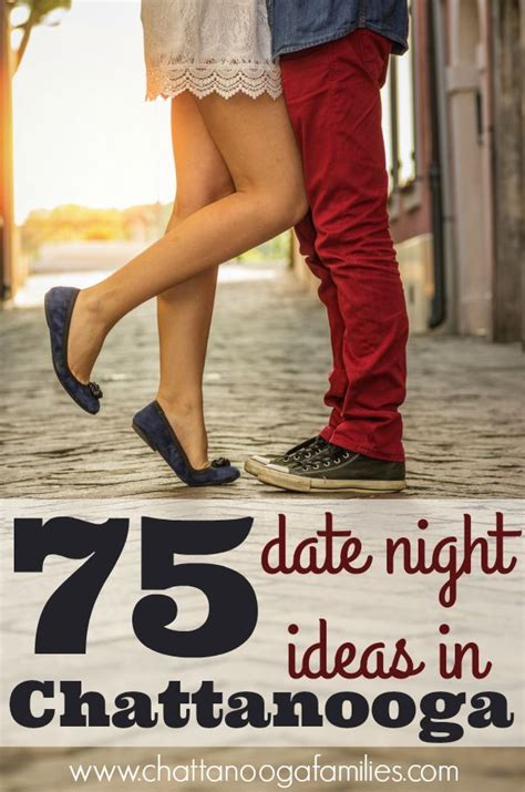 8 Tips To Spice Up Your Date by 8 Best Images About Chattanooga Families Posts On