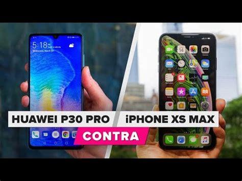 el huawei p pro  iphone xs max cuales son las diferencias youtube